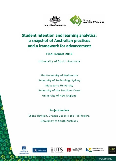 Student retention and learning analytics: A snapshot of Australian practices and a framework for advancement [Final Report 2016] | Learning Analytics, Educational Data Mining, Adaptive Learning in Higher Education | Scoop.it