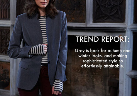 Grey Looks for Fall and Winter • Jigsaw Says Blog | Womens Fashion | Scoop.it
