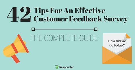 How To Collect Customer Feedback | 42 tips for effective surveys that get results | computer training | Scoop.it