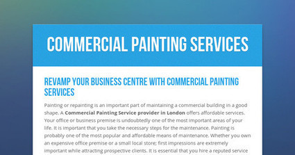 Revamp Your Business Centre with Commercial Painting Services | London Decorators UK | Scoop.it