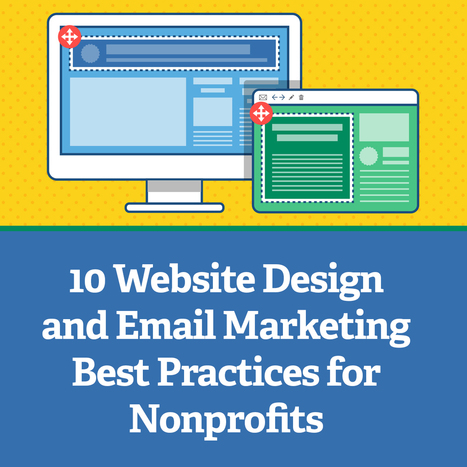 10 Website Design and Email Marketing Best Practices for Nonprofits | Digital Marketing For Non Profits | Scoop.it