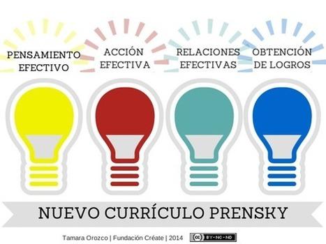 Educar para mejorar el mundo: El nuevo currículo Prensky - Fundación Créate | new technologies | Scoop.it