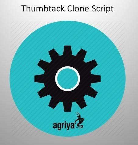 Thumbtack Clone Script: Working Mechanism Of Agriya's Thumbtack Clone Script | Thumbtack clone and Taskrabbit clone script | Scoop.it