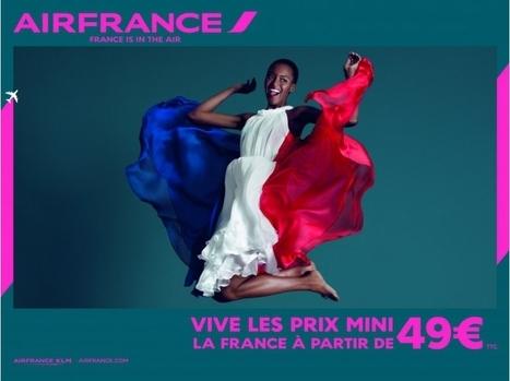 La nouvelle campagne de pub d'Air France en images | Marketing - Communication | Scoop.it