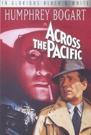 Across the Pacific (1942) | Post-War Films in the 1940s | Scoop.it