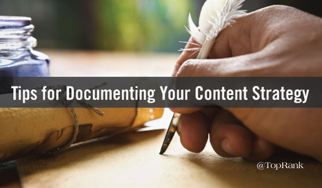 7 Steps to Documenting Your Content Marketing Strategy   Comms Savvy   Scoop.it