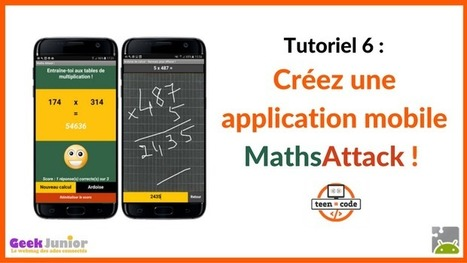 Tuto vidéo : crée une application mobile Maths Attack ! - Geek Junior - | TICE | Scoop.it