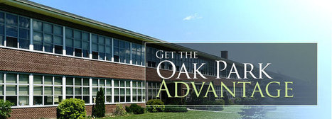 Oak Park Schools | Get the Oak Park Advantage | Oak Park Preparatory Academy Parent Resources | Scoop.it