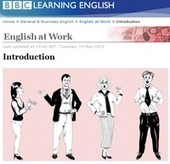 The English Blog: BBC Learning English: English at Work | TEFL Blogs | Scoop.it