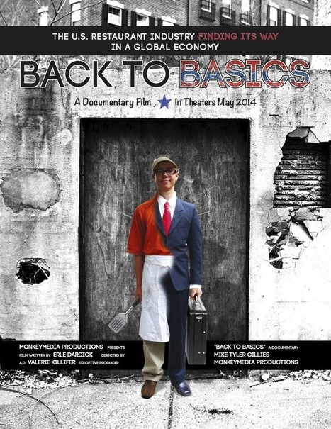 Documentary hopes to inspire restaurant industry to get 'Back to basics' | Restaurant Marketing Tips | Scoop.it