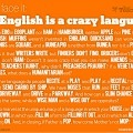 POSTER: English Is A Crazy Language | The School of English | Scoop.it