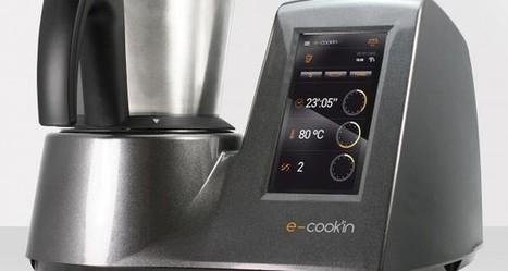 Taurus : e-cook'in, un nouveau robot connecté   Objets Connectés & Marketing Connecté   Scoop.it