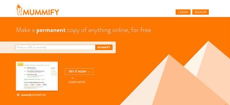Mummify: Say goodbye to broken links | innovation in learning | Scoop.it