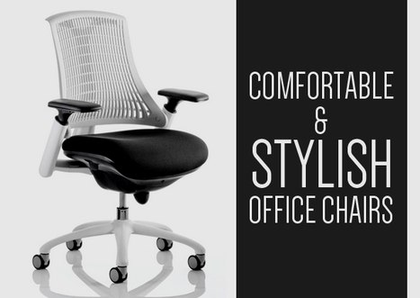 Comfortable & Stylish Office Chairs | Office Furniture UK | Scoop.it