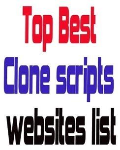 Top 10 best Websites to get popular clone scripts | Clone Scripts For Popular Websites | Scoop.it