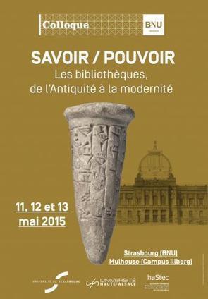 Savoir / pouvoir : Les bibliothèques, de l'Antiquité à la modernité | BNU | Bibliothèques publiques | Scoop.it