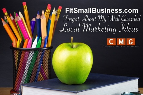 FitSmallBusiness.com Forgot About My Well Guarded Local Marketing Ideas | Coleman Marketing Group LLC | Local SEO Marketing | CMG | Online Marketing | Scoop.it