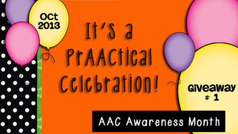 Second Annual AAC Awareness Month Celebration: A PrAACtical Giveaway! | Communication and Autism | Scoop.it