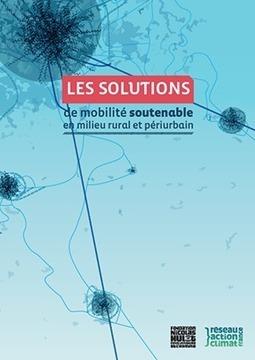 RESEAU ACTION CLIMAT FRANCE - Les solutions de mobilité soutenable et milieu rural et périurbain   DD, Transition Énergétique & Carbone   Scoop.it