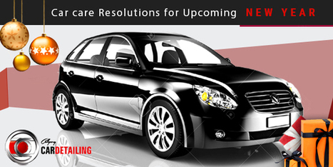 Count on These Following Car Care Resolutions for Upcoming New Year | Calgary Car Detailing – Home of Premium Auto Detailing Services | Scoop.it