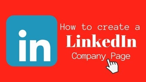How to create a Company Page on LinkedIn – Social Matrix Website   The Social Matrix Scoop   Scoop.it