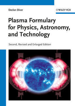 Plasma Formulary for Physics, Astronomy and Technology, 2nd Edition | Suggestions-test | Scoop.it