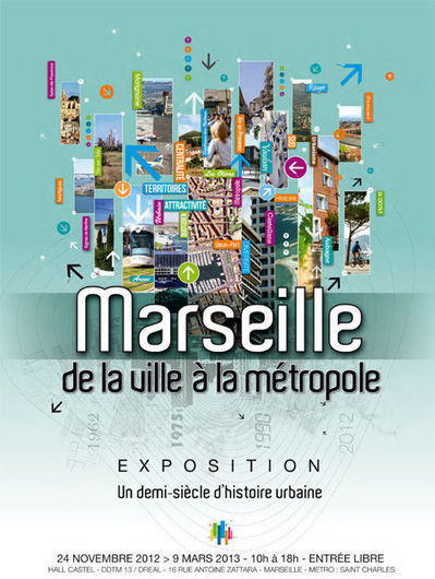 Exposition « Marseille, de la ville à la métropole » | Rhit Genealogie | Scoop.it