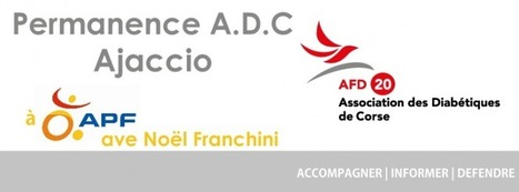 Permanence Ajaccio | Diabétiques de Corse | ADC | Scoop.it