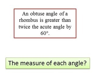 The measure of each angle of a rhombus   THE MORE YOU PRACTICE MATHS, THE MORE SURE YOU ARE!   Scoop.it
