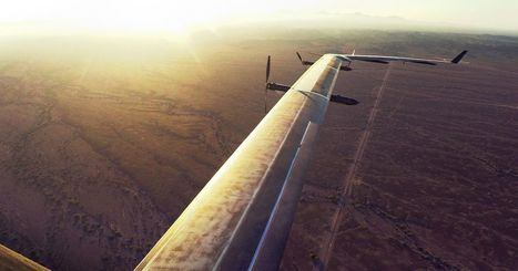 Inside the test flight of Facebook's first internet drone | cross pond high tech | Scoop.it