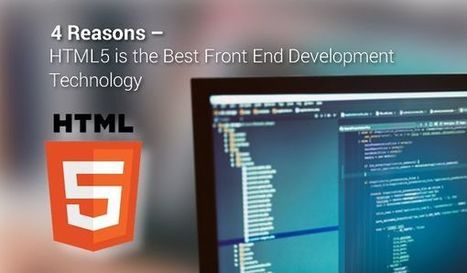 4 Reasons – HTML5 is the Best Front End Development Technology | Outsourcing I.T. Services India | Scoop.it
