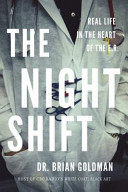The Night Shift: Real Life in the Heart of the ER, by Dr. Brian Goldman | Creative Nonfiction : best titles for teens | Scoop.it