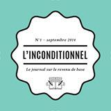 L'inconditionnel le journal sur le revenu de base | Economie sociale et solidaire à Nantes | Scoop.it
