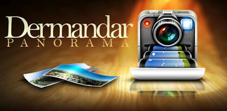 DerManDar PANORAMA. Realizar fotografías panorámicas para Android | Herramientas digitales | Scoop.it