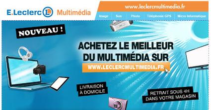 Leclerc retente l'aventure du multimédia en ligne / Les actus / LA DISTRIBUTION - LINEAIRES, le magazine de la distribution alimentaire | La digitalisation de la Grande Distribution | Scoop.it