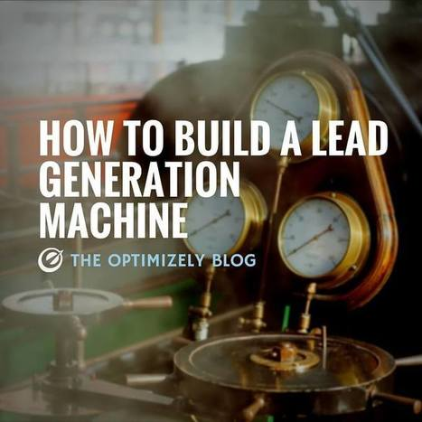 How To Build a Lead Generation Machine at a Startup | Startup - Growth Hacking | Scoop.it