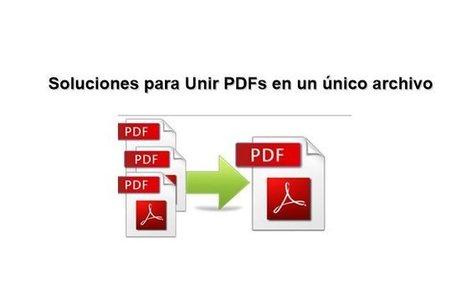 7 formas de unir varios PDF en un único archivo | COMUNICACIONES DIGITALES | Scoop.it