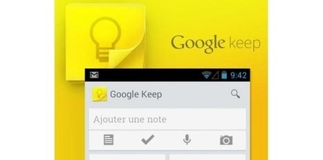 Google Keep disponible pour Android et les navigateurs | CDI de Touscayrats | Scoop.it
