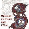 Beauvais : Mille ans d'écriture exposés - Sortez de chez vous - L'Observateur de Beauvais | GenealoNet | Scoop.it