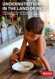 New Nutrition Report. One year on from Nutrition for Growth what progress is being made? | RESULTS UK – The Power to End Poverty | NGOs in Human Rights, Peace and Development | Scoop.it