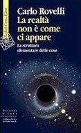 """Carlo Rovelli: """"La realtà non è come ci appare""""   Epifania   Scoop.it"""