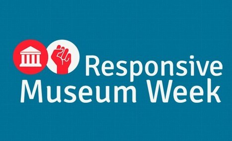 Responsive Museum Week | Interactifs & connectés | Scoop.it