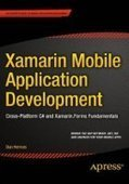 Xamarin Mobile Application Development: Cross-Platform C# and Xamarin.Forms Fundamentals - PDF Free Download - Fox eBook | IT Books Free Share | Scoop.it