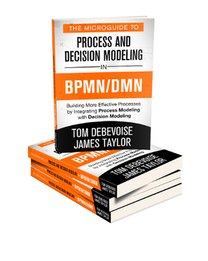 Business Process Management, Business Rules, Business Event Management - Blog - New Book: The Microguide to Process and Decision Modeling in BPMN/DMN   New business applications for BPM and BRMS technologies   Scoop.it