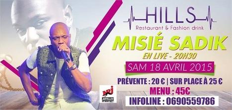 Hills Restaurant & Fashion Drink: MISSIÉ SADIK (live) clubbing.gp   Misié SADIK   Scoop.it