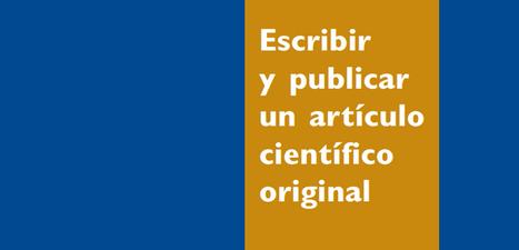 Escribir y Publicar un Articulo Cientifico original en PDF - Instituto de Tecnologías para Docentes | Yo Profesor | Educacion, ecologia y TIC | Scoop.it