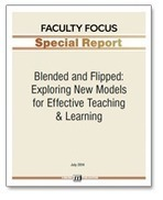 Blended and Flipped: New Models for Effective Teaching & Learning | Faculty Focus | Aprendiendo a Distancia | Scoop.it