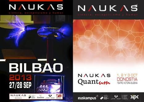 Una docena de razones para ir a #Naukas13 y Passion for Knowledge #Quantum13 | Ciencia para todos los públicos | Scoop.it