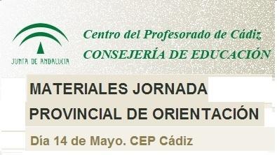 Materiales de la Jornada Provincial de Orientación de Cádiz (14-05-2013) | #TuitOrienta | Scoop.it