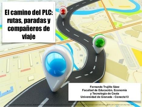 El camino del PLC: rutas, paradas y compañeros de viaje | Aprendizaje basado en proyectos, Evaluación y Competencias Básicas | Scoop.it
